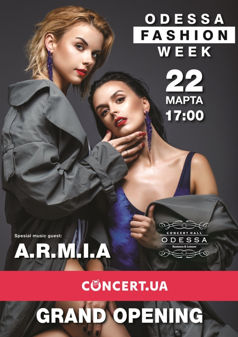 A.R.M.I.A выступит 22 марта на Grand opening Odessa Fashion Week